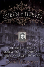 Queen of Thieves : The True Story of