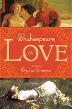 Shakespeare on Love - Stephen Brennan