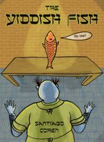 The Yiddish Fish - Santiago Cohen