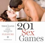 201 Sex Games : A Thousand and One Nights of Pleasure - Pere Romanillos