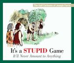 It's a Stupid Game; It'll Never Amount to Anything : The Golf Cartoons of Joseph Farris - Joseph Farris