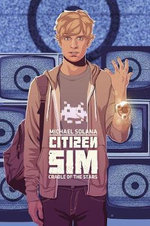 Citizen Sim : Cradle of the Stars - Michael Solana