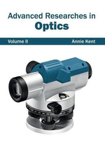Advanced Researches in Optics : Volume II