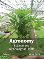 Agronomy : Science and Technology of Plants (Volume I)