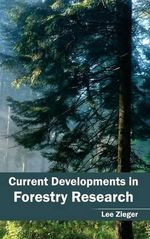 Current Developments in Forestry Research