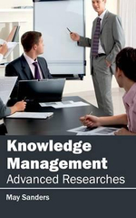 Knowledge Management : Advanced Researches