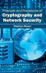 Protocols and Procedures of Cryptography and Network Security