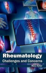 Rheumatology : Challenges and Concerns