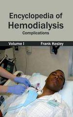 Encyclopedia of Hemodialysis : Volume I (Complications)
