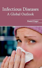 Infectious Diseases : A Global Outlook
