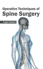 Operative Techniques of Spine Surgery