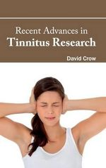 Recent Advances in Tinnitus Research