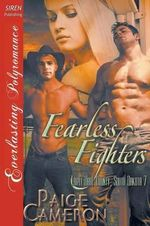 Fearless Fighters [Triple Dare County, South Dakota 7] (Siren Publishing Everlasting Polyromance) - Paige Cameron