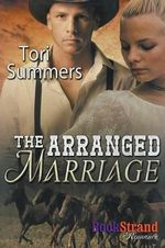 The Arranged Marriage (Bookstrand Publishing Romance) - Tori Summers