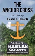 The Anchor Cross - Richard G Edwards
