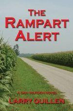 The Rampart Alert - Larry Quillen