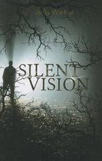 Silent Vision - Judy Walker