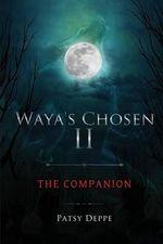 Waya's Chosen II - Patsy Deppe