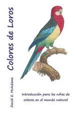 Colores de Loros - David E McAdams