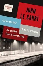 The First Three Novels - John Le Carre