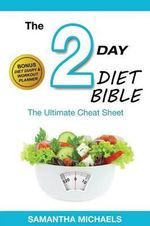 2 Day Diet : Ultimate Cheat Sheet (with Diet Diary & Workout Planner) - Samantha Michaels