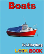 Boats : A LOOK BOOK Easy Reader - P.J. Harding