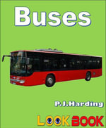 Buses : A Look Book Easy Reader - P. J. Harding