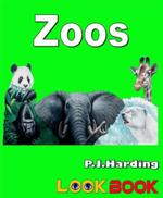 Zoos : A Look Book Easy Reader - P. J. Harding