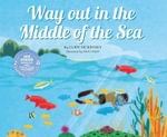 Way Out in the Middle of the Sea : Animal World - Cody McKinney