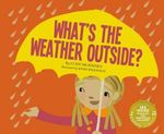 What's the Weather Outside? : My First Science Songs - Cody McKinney