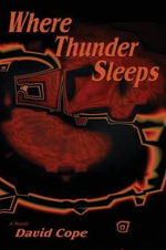 Where Thunder Sleeps - David Cope