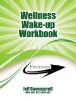 Wellness Wakeup Workbook - Mhr Jeff Ravenscroft