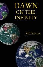 Dawn on the Infinity - Jeff Provine