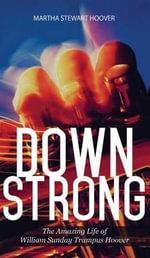Down Strong - Martha Stewart Hoover