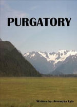 Purgatory - Jeremyha Lyle