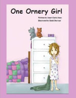 One Ornery Girl - Janet Clark Jones