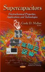 Supercapacitors : Electrochemical Properties, Applications and Technologies
