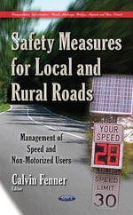 Safety Measures for Local and Rural Roads : Management of Speed and Non-Motorized Users