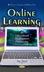 Online Learning : An Educational Development Perspective