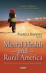 Mental Health and Rural America : Overview and Annotated Bibliography