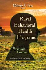 Rural Behavioral Health Programs : Promising Practices