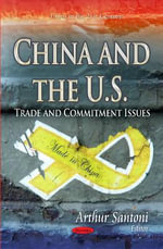 China and the U.S. : Trade and Commitment Issues