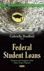 Federal Student Loans : Elements and Analyses of the Direct Loan Program