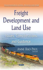 Freight Development and Land Use : Issues, Considerations, and Guidance