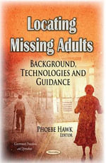 Locating Missing Adults : Background, Technologies and Guidance