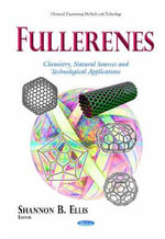 Fullerenes : Chemistry, Natural Sources and Technological Applications