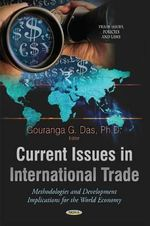 Current Issues in International Trade : Methodologies and Development Implications for the World Economy