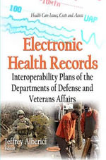 Electronic Health Records : Interoperability Plans of the Departments of Defense and Veterans Affairs