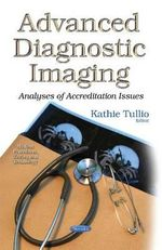 Advanced Diagnostic Imaging : Analyses of Accreditation Issues