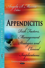 Appendicitis : Risk Factors, Management Strategies and Clinical Implications